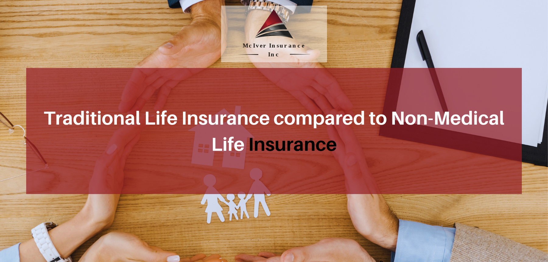 Traditional Life Insurance compared to Non-Medical Life Insurance