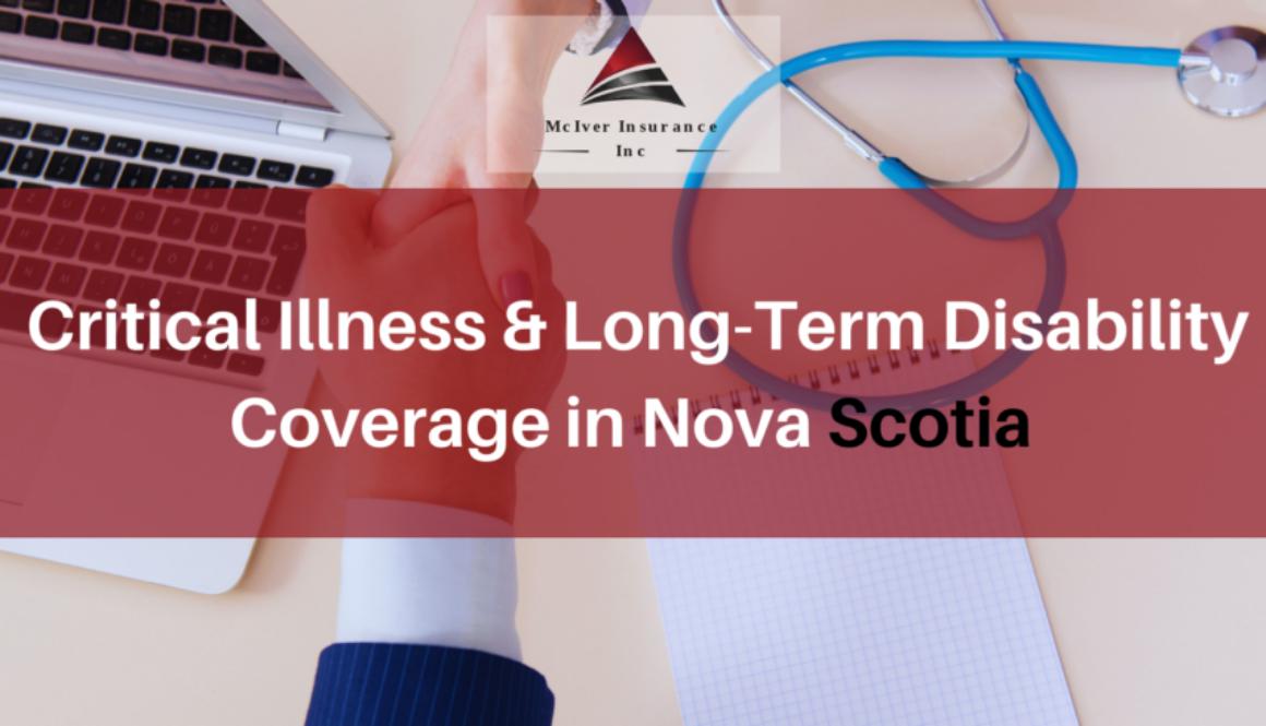 Critical Illness & Long-Term Disability Coverage in Nova Scotia